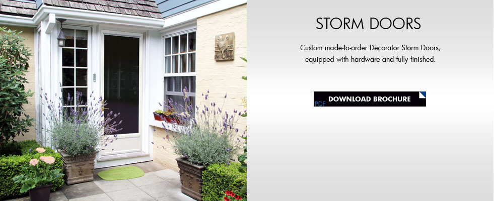 Custom Made To Order Camelot Decorator Storm Doors. View The Full Selection  Below.